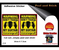 Dont touch My Guitar Adhesive Sticker v18